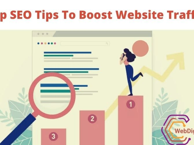 Top SEO Tips To Boost Website Traffic