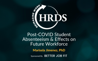 Post-COVID Student Absenteeism & Effects on Future Workforce