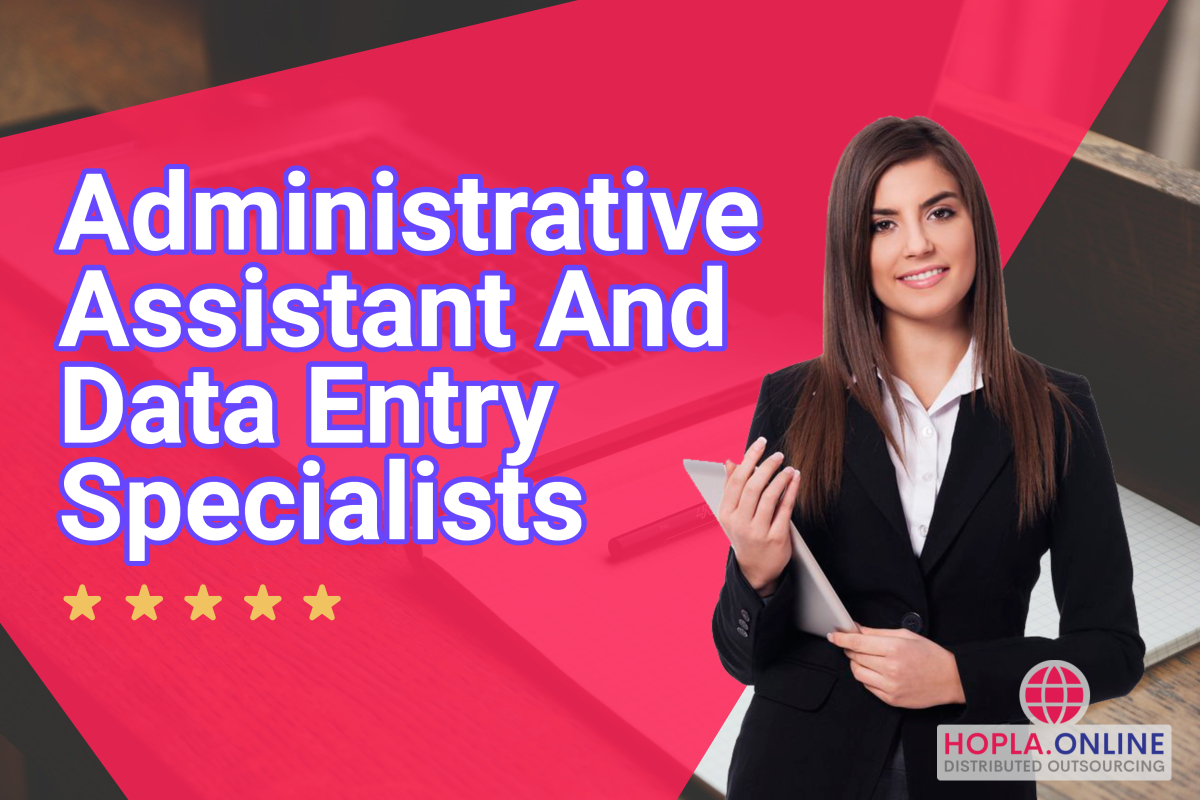 Administrative Assistant And Data Entry Specialists