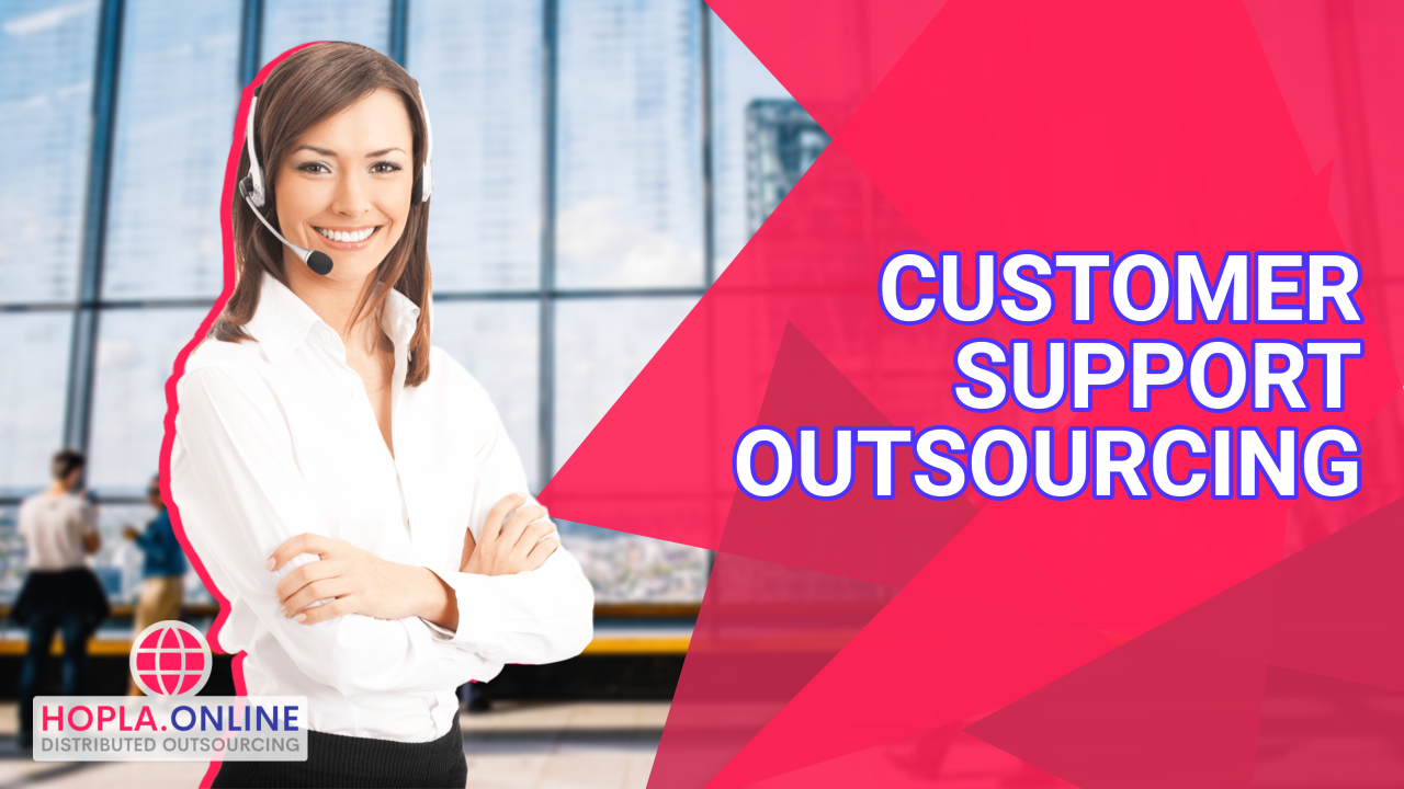 Customer Support Outsourcing