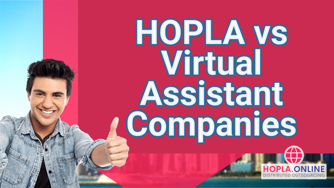 HOPLA vs Virtual Assistant Companies