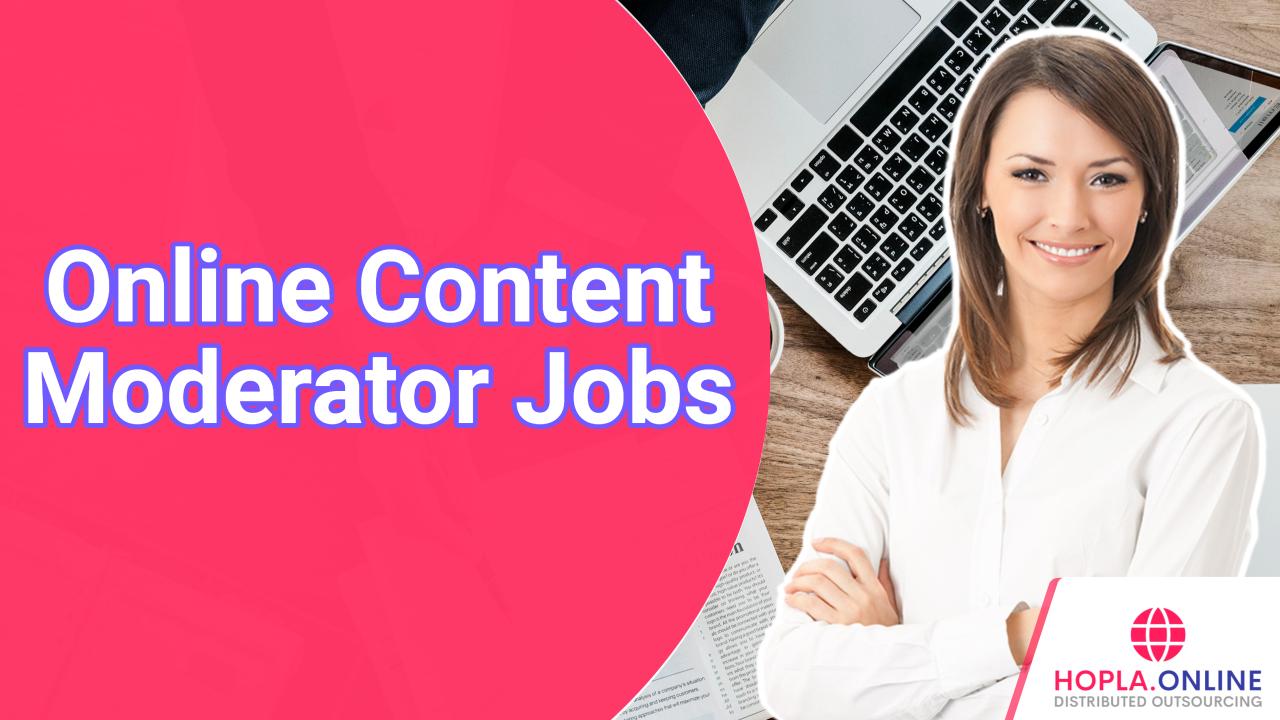 Online Content Moderator Jobs