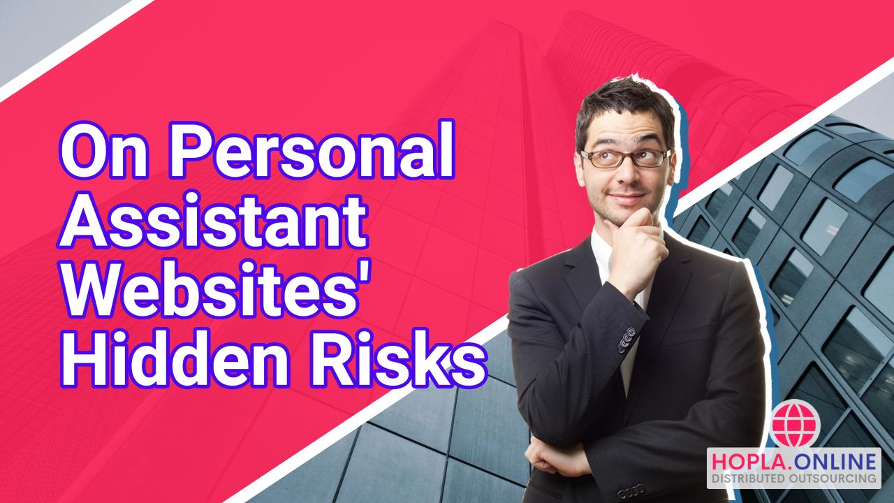 On Personal Assistant Websites' Hidden Risks