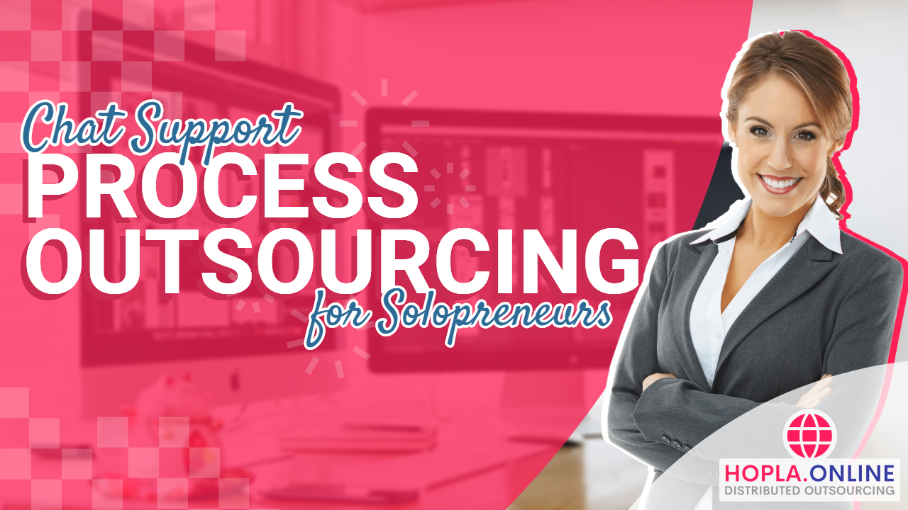 Chat Support Process Outsourcing For Solopreneurs