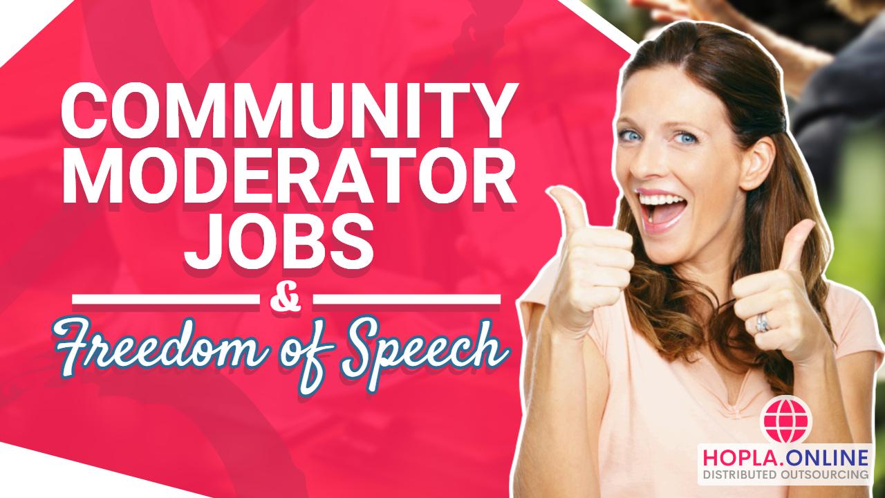 Community Moderator Jobs And Freedom Of Speech