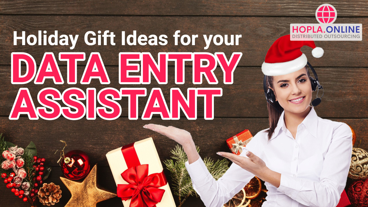 Holiday Gift Ideas For Your Data Entry Assistant
