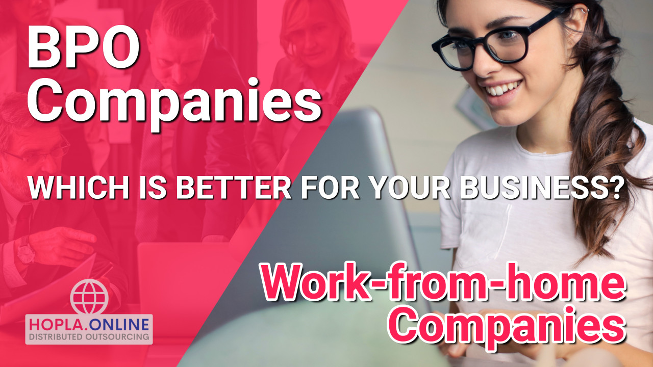 BPO Companies VS Work From Home Companies