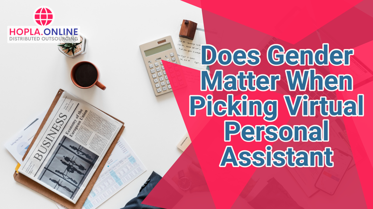 Does Gender Matter When Picking A Personal Virtual Assistant?