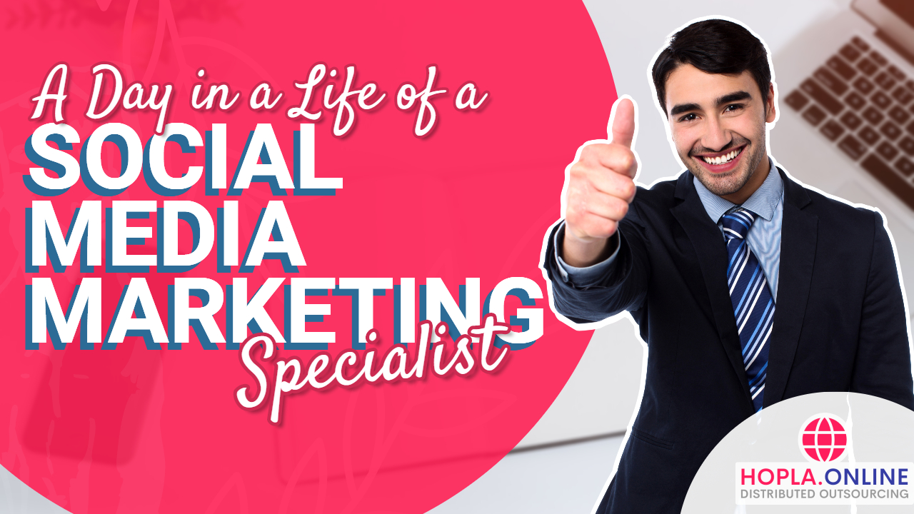 A Day In A Life Of A Social Media Marketing Specialist