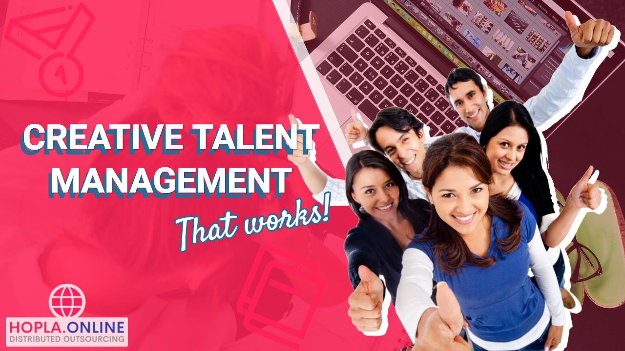 Creative Talent Management That Works