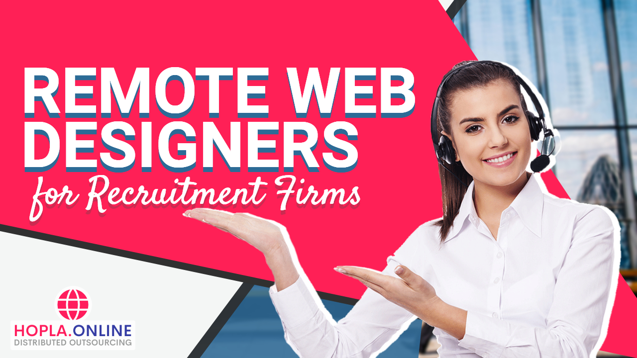 Remote Web Designers For Recruitment Firms