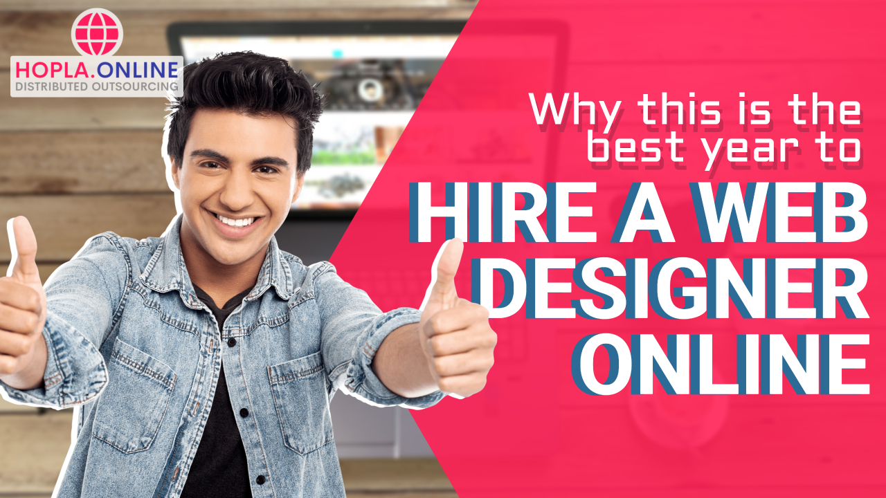 Why This Is The Best Year To Hire A Web Designer Online