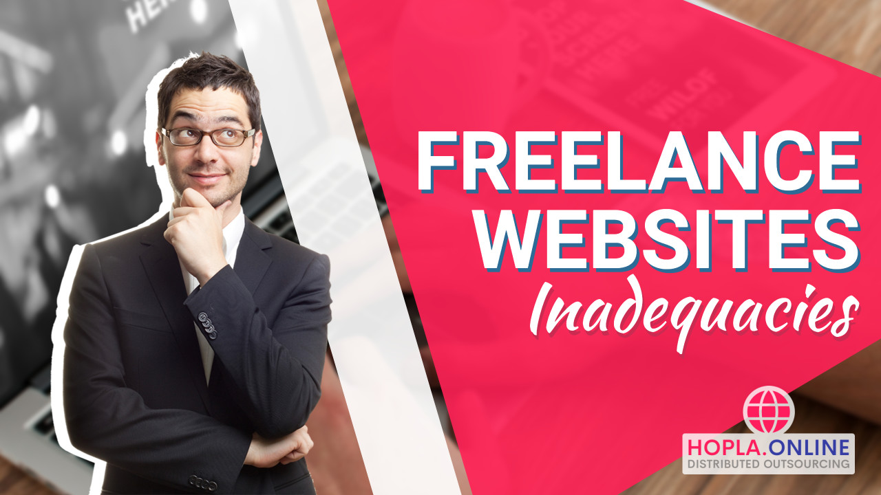 Freelance Websites And Their Inadequacies