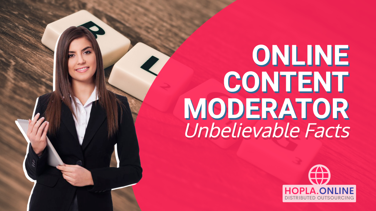 Online Content Moderator: Unbelievable Facts