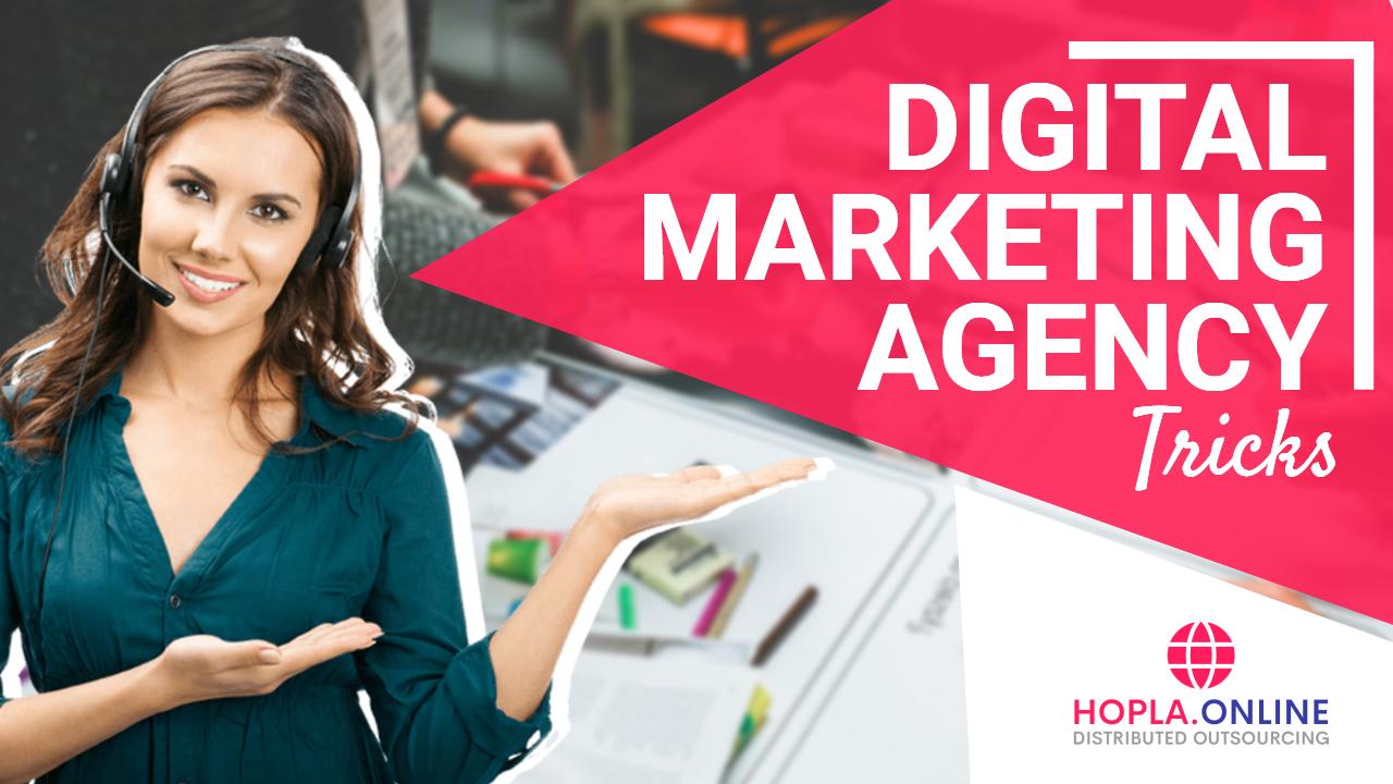 Digital Marketing Agency Tricks