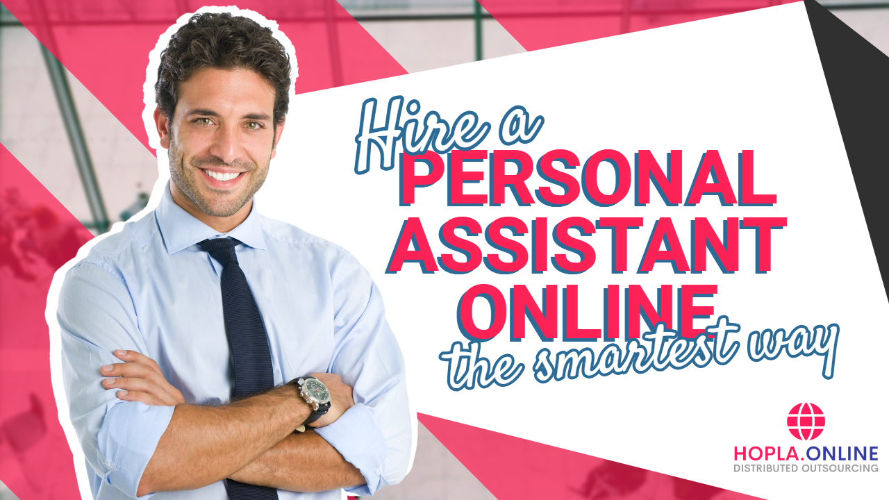 Hire A Personal Assistant Online The Smartest Way