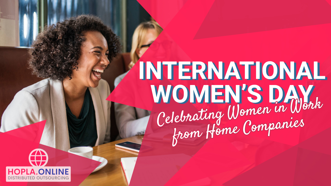 International Women's Day: Celebrating Women In Work From Home Companies