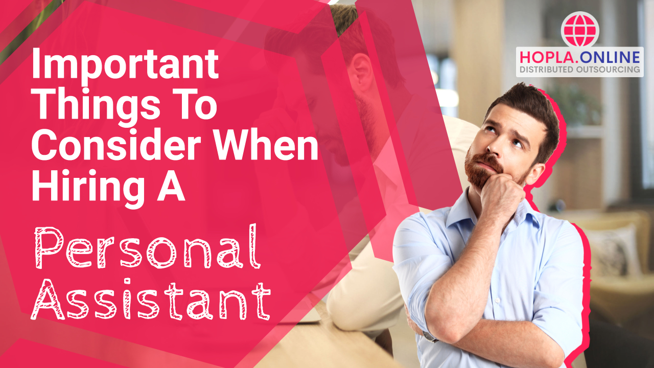 Important Things To Consider When Hiring A Personal Assistant