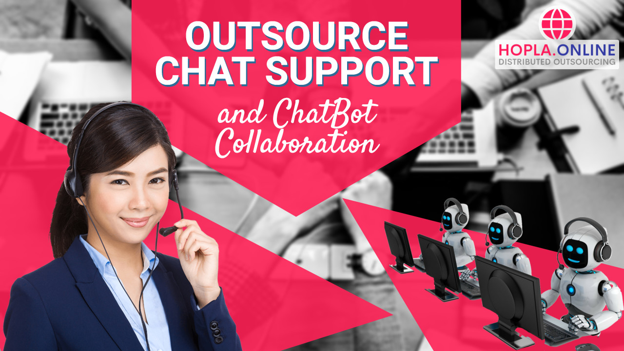 Outsource Chat Support And Chatbot Collaboration