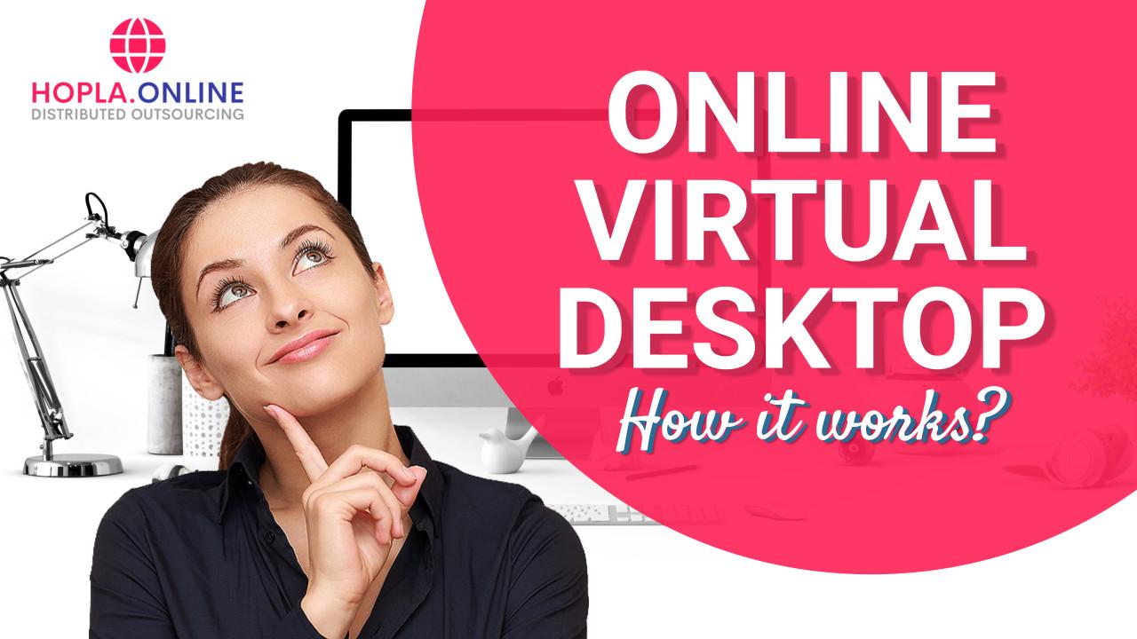 Online Virtual Desktop: How Does It Work