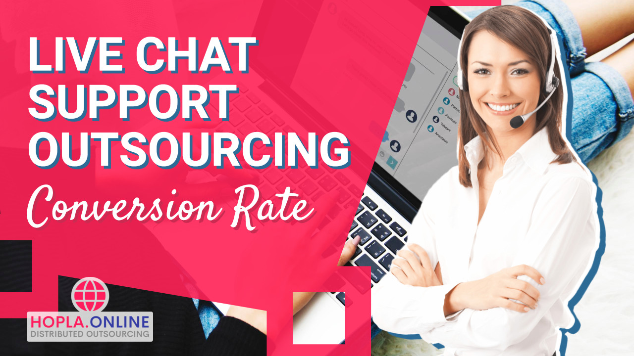 Live Chat Support Outsourcing Conversion Rate