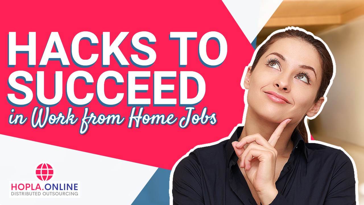 Hacks To Succeed In Work From Home Jobs