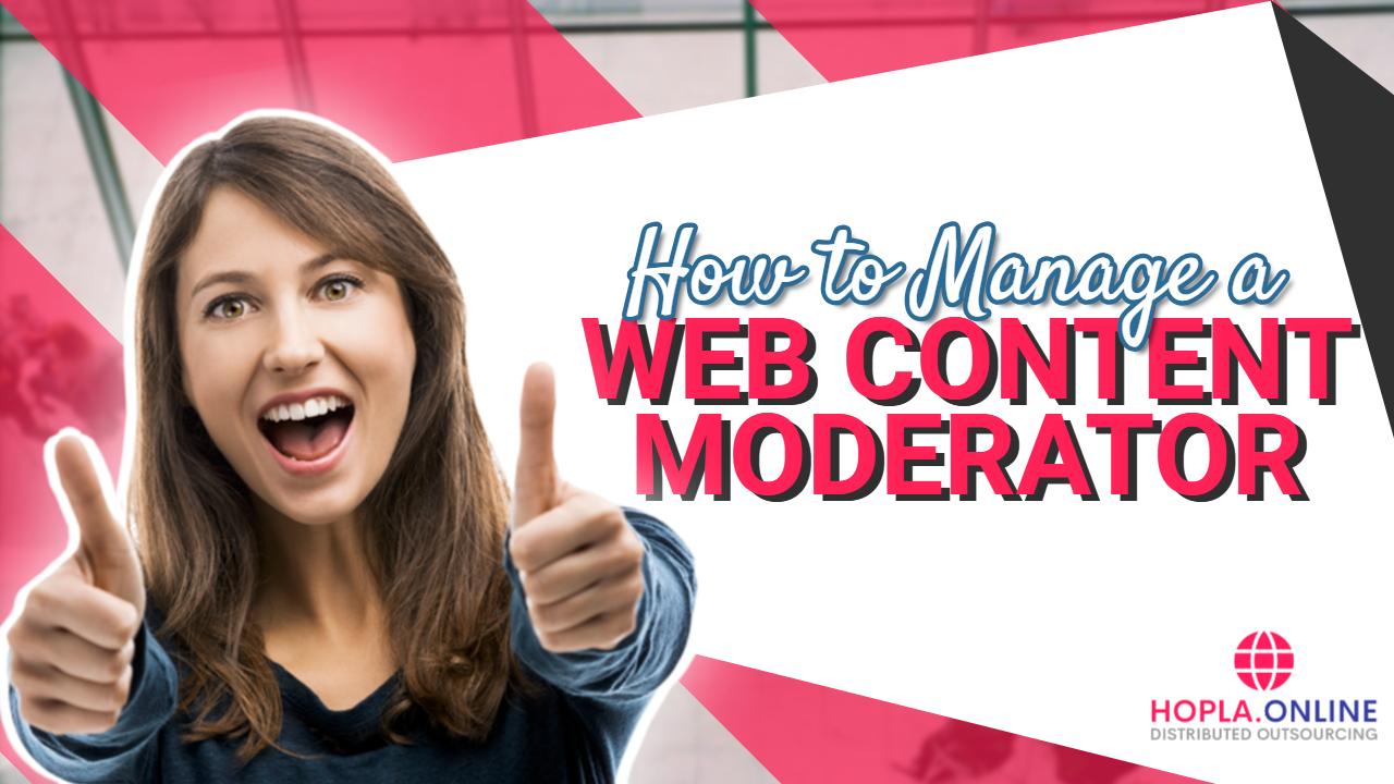 How To Manage A Web Content Moderator