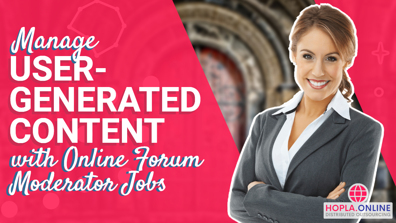 Manage User-Generated Content With Online Forum Moderator Jobs