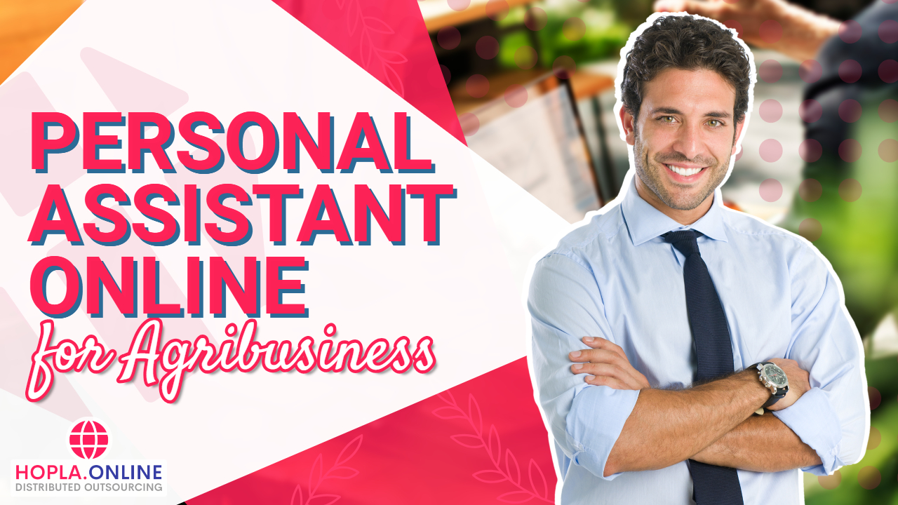 Personal Assistant Online For Agribusiness