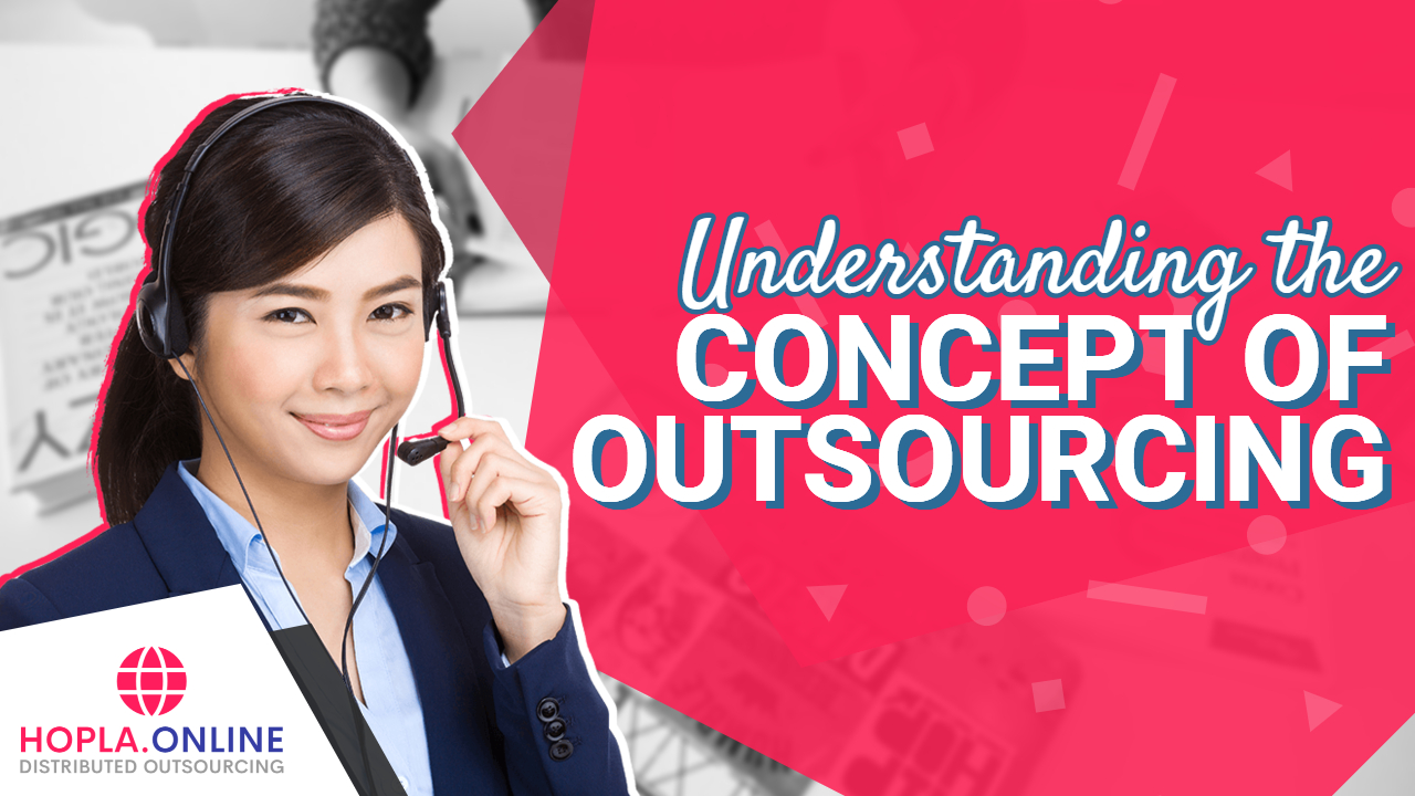 Understanding The Concept Of Outsourcing