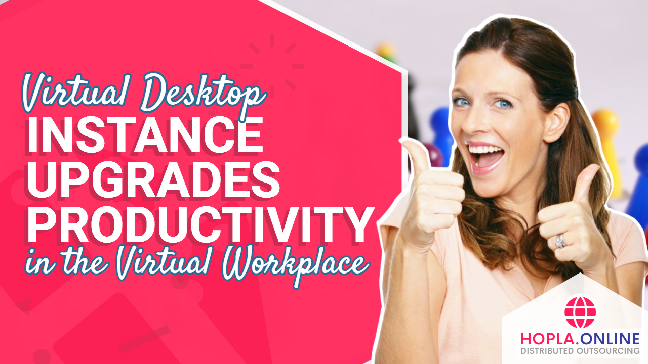 Virtual Desktop Instance Upgrades Productivity In The Virtual Workplace
