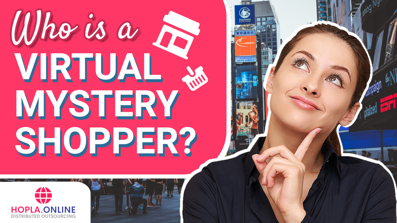 Who Is A Virtual Mystery Shopper?