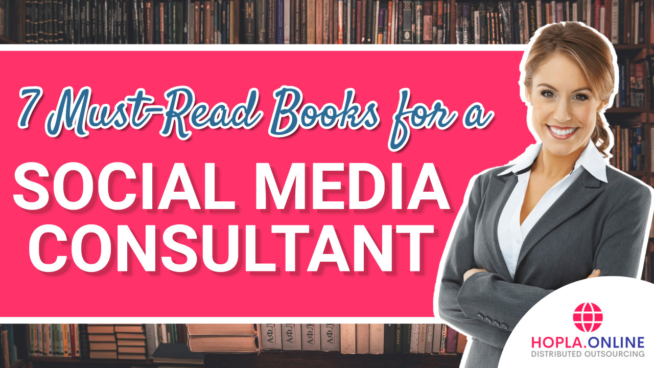 7 Must-Read Books For A Social Media Consultant