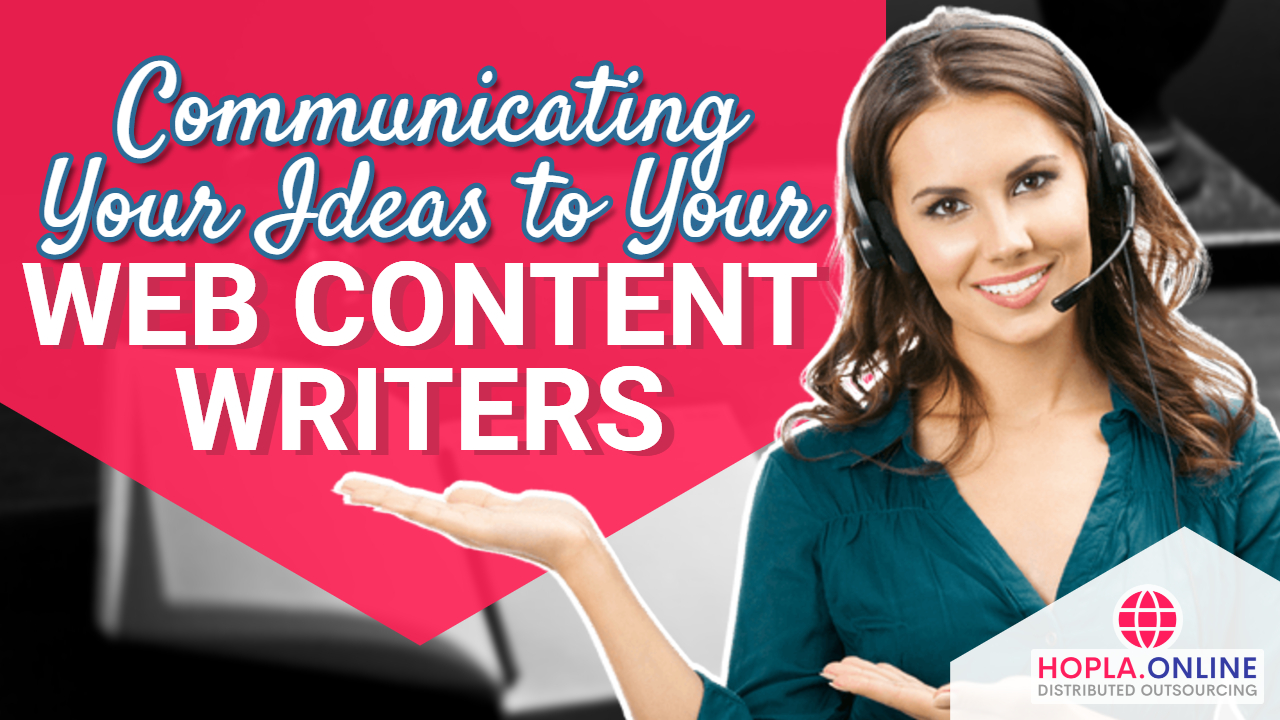 Communicating Your Ideas To Your Web Content Writers