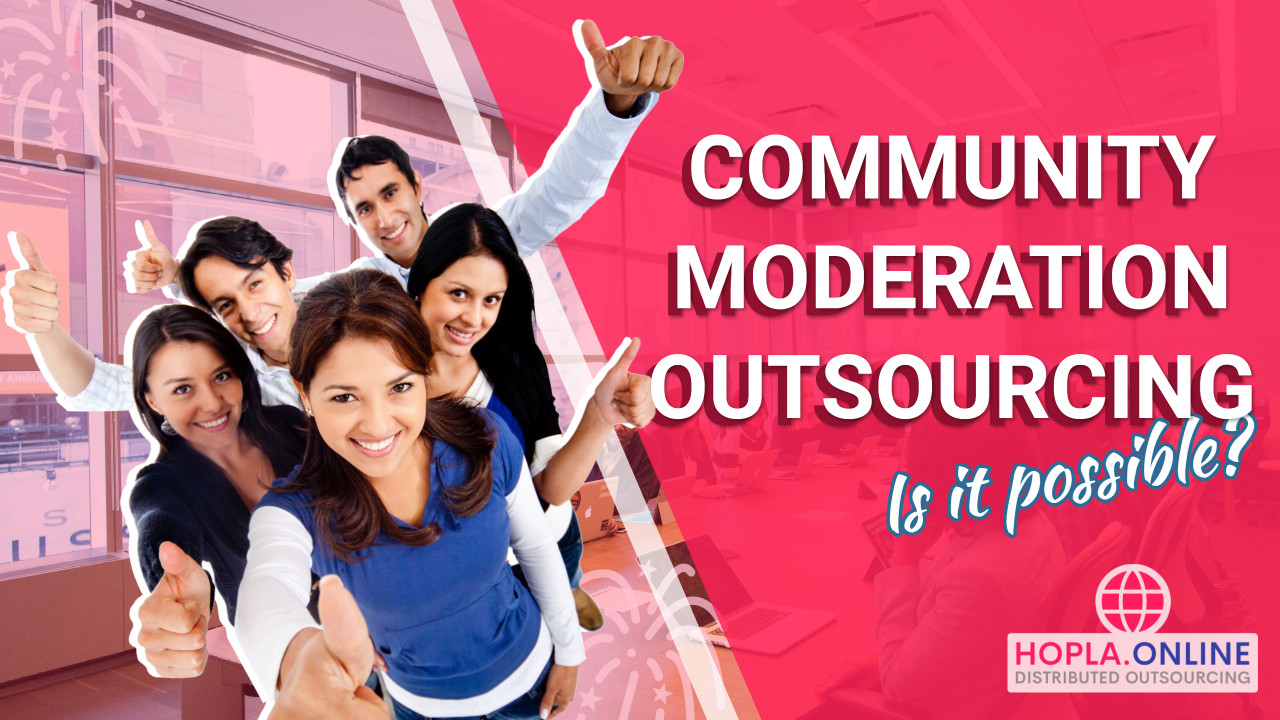 Community Moderation Outsourcing: Is it possible?