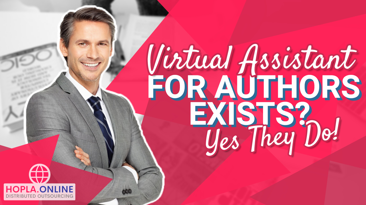 Virtual Assistant For Authors Exists? Yes They Do