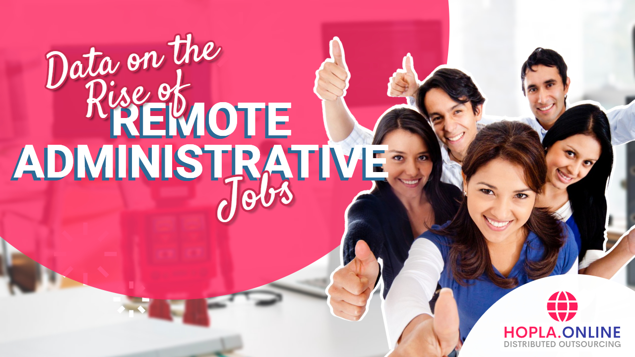 Data On The Rise Of Remote Administrative Jobs