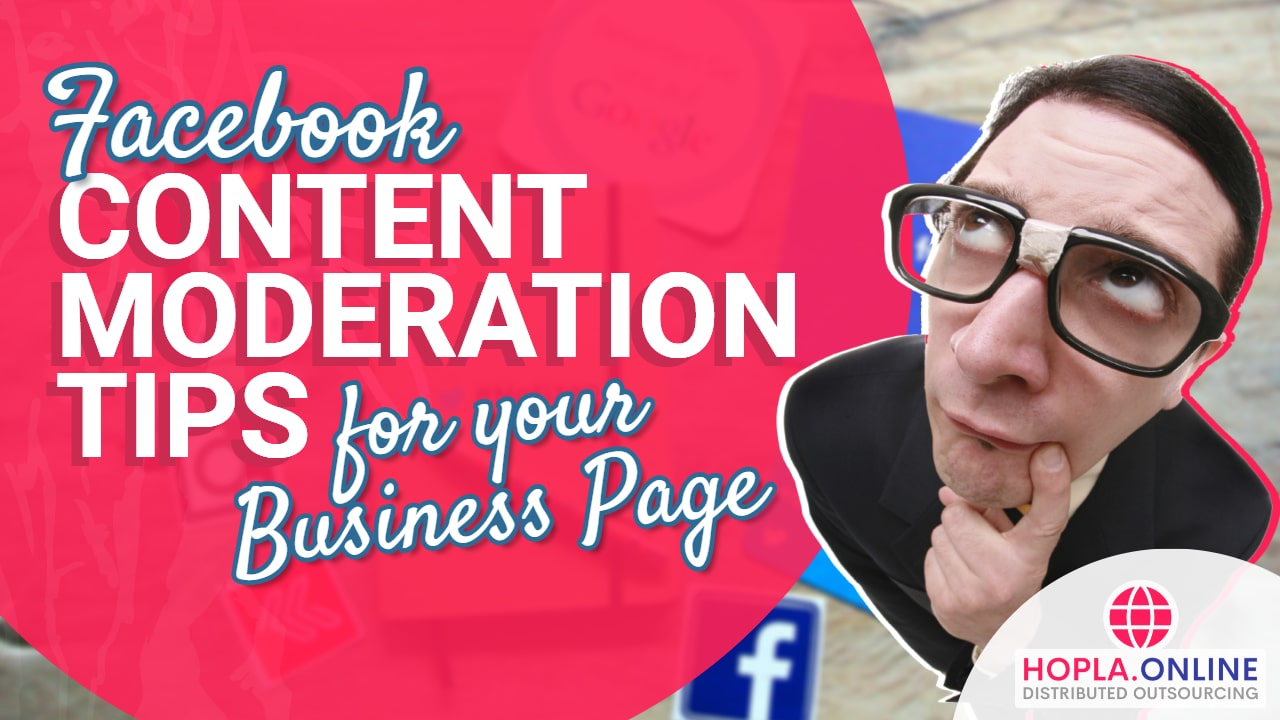 Facebook Content Moderation Tips For Your Business Page