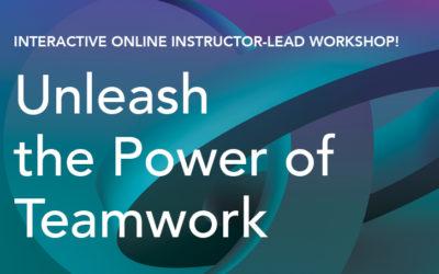 The Power of Teamwork Workshop | Sept/Oct 2020