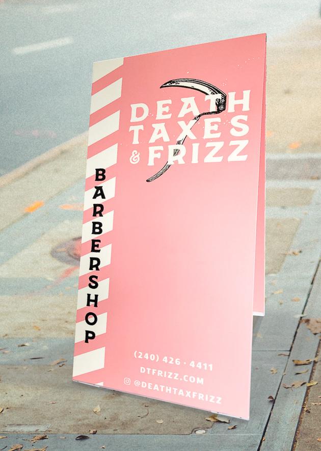 Death Taxes & Frizz Sidewalk Sign