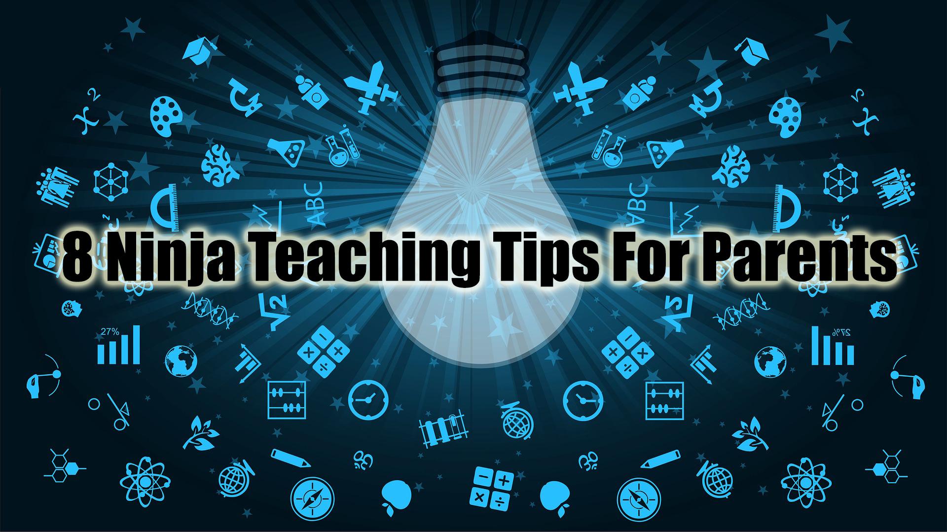 8 ninja tips