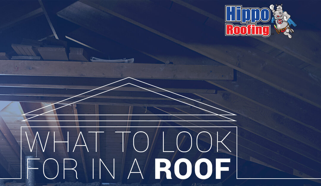 What to Look for in a Roof
