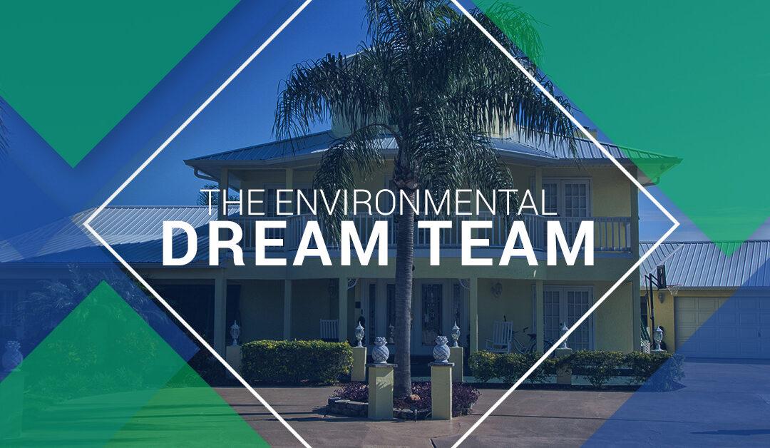 The Environmental Dream Team