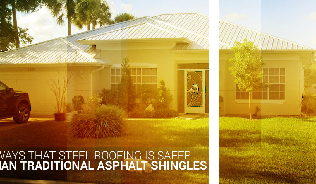 4 Ways That Metal Roofing Is Safer Than Traditional Asphalt Shingles