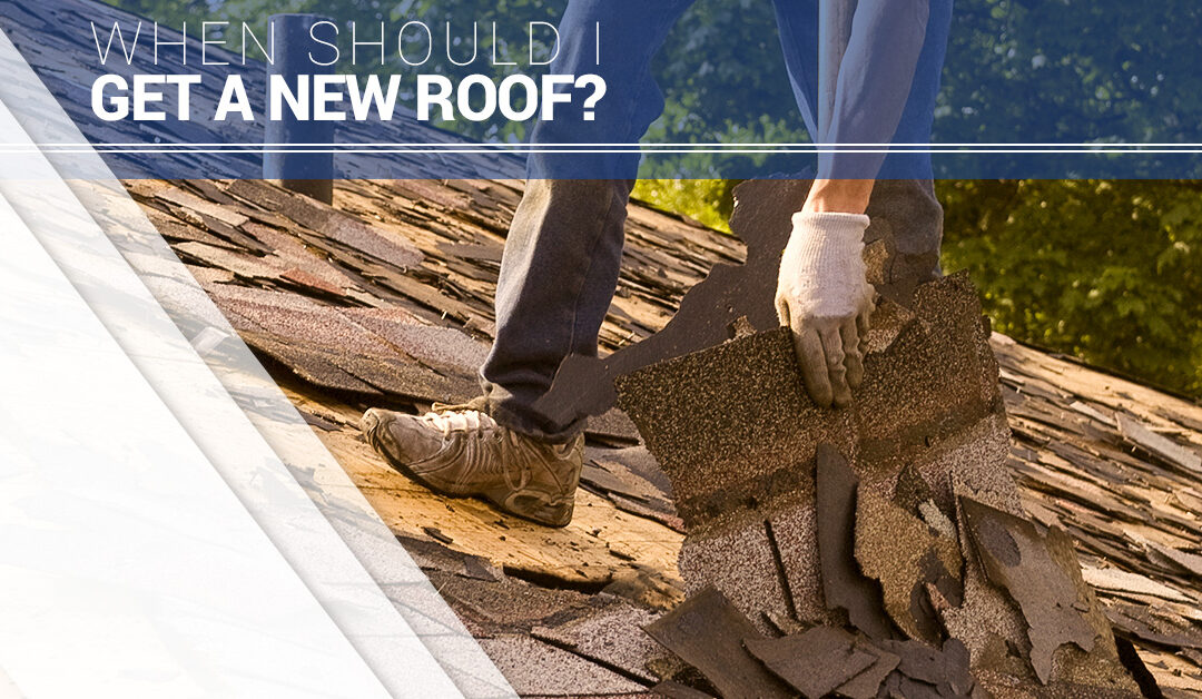When Should I Get a New Roof?