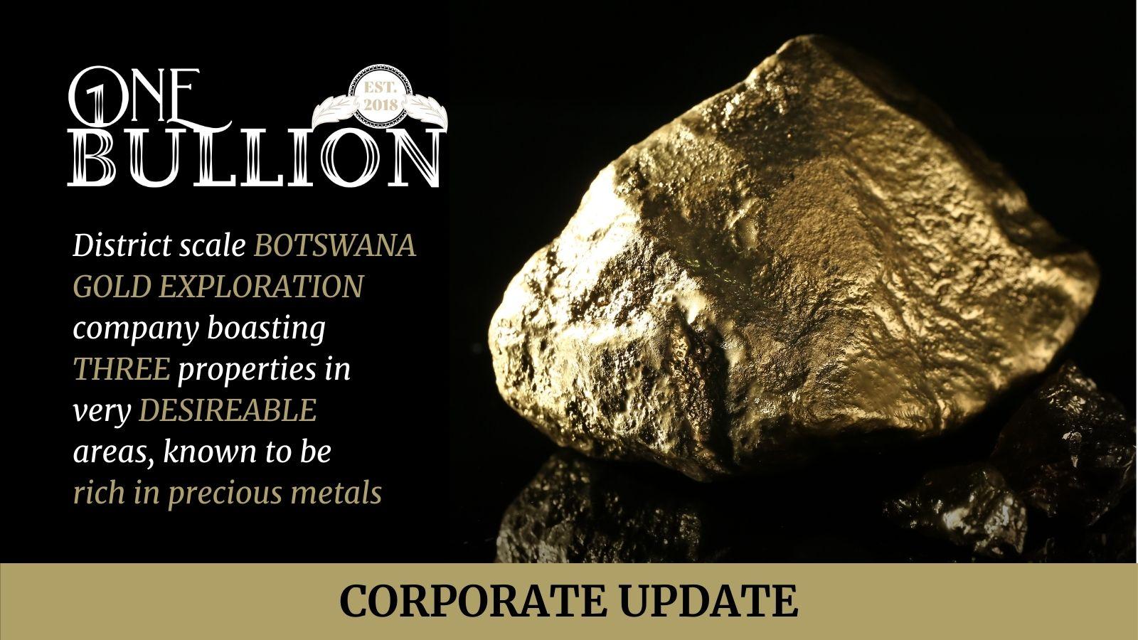 One Bullion Corporate Announcement