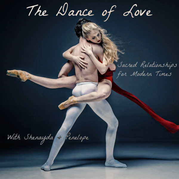 The Dance of Love – Self Acceptance & Personal Power