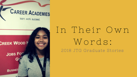 In Their Own Words: Nautica Dotson, 2018 JTG Graduate