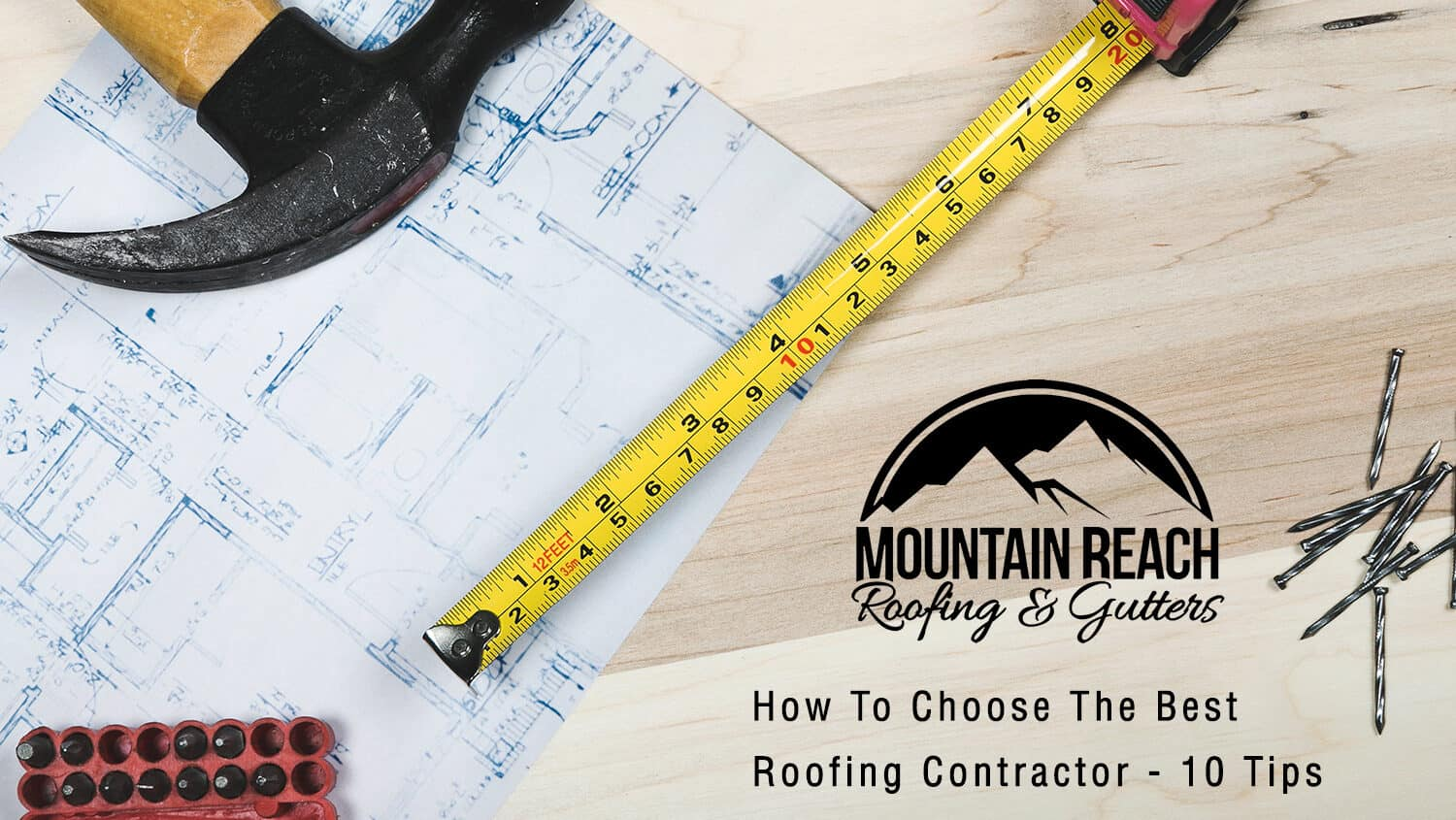 How To Choose The Best Roofing Contractor – 10 Tips
