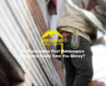 Do Preventative Roof Maintenance Programs Really Save You Money?